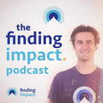 The Finding Impact podcast with Scott Roy
