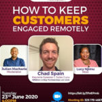 How to keep customers engaged remotely